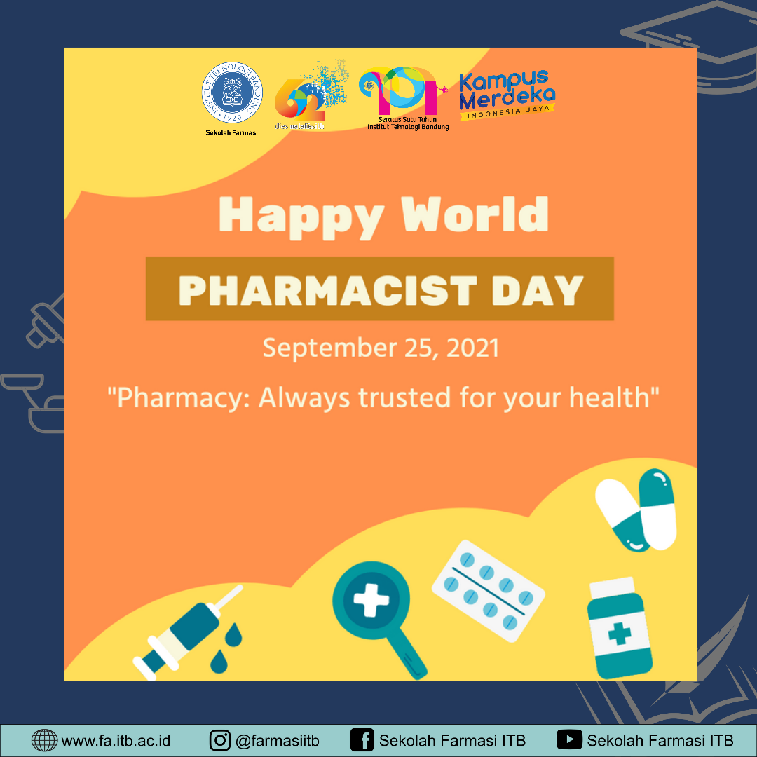 Selamat Hari Apoteker Sedunia (World Pharmacist Day 2021)